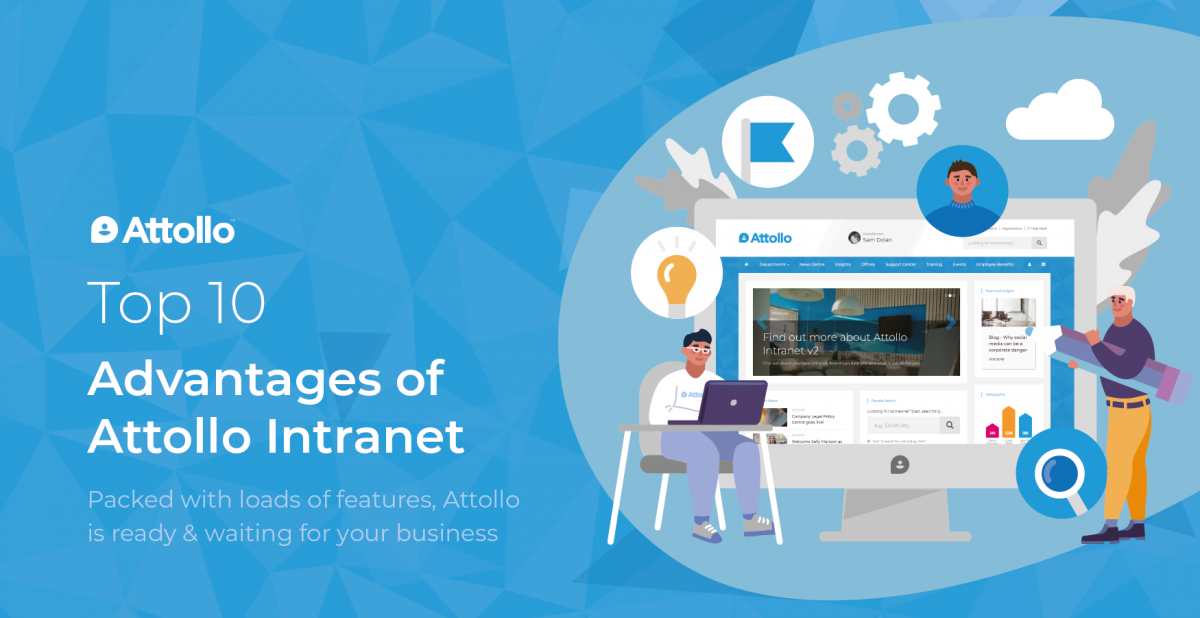Top 10 Advantages of Attollo Intranet