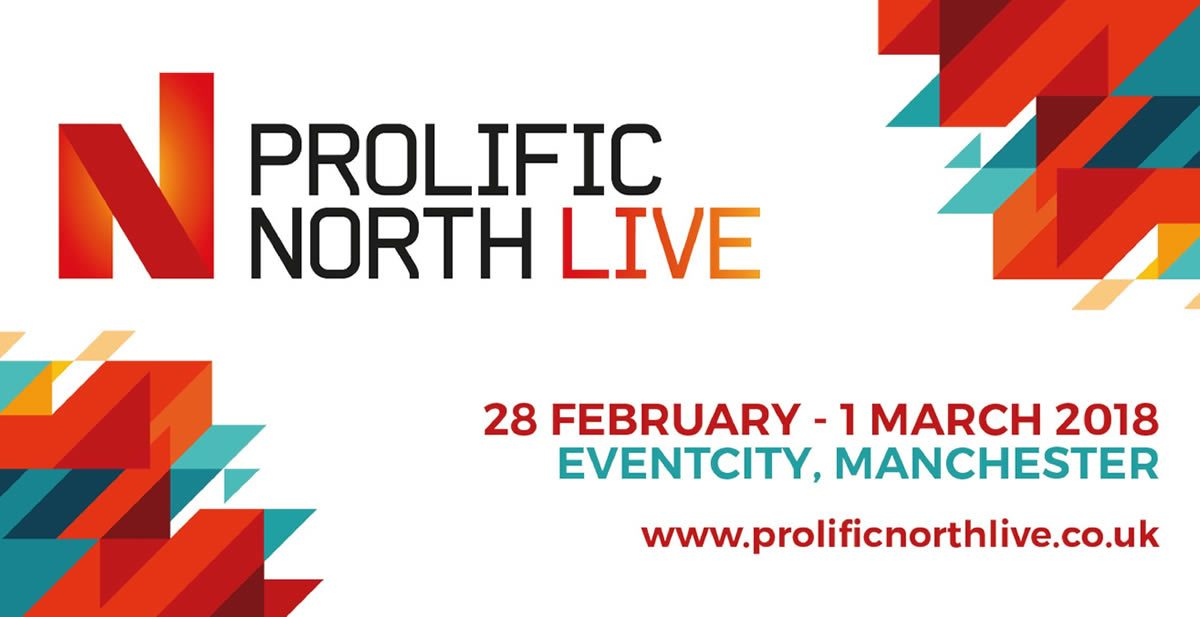 Prolific North Live: an expo to remember – and unveiling our winners