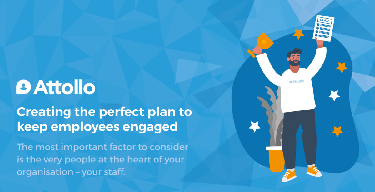 Creating the perfect plan to keep employees engaged