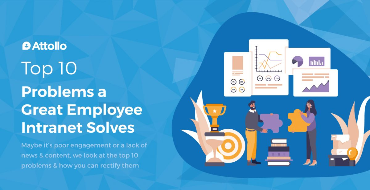 Top 10 Problems a Great Employee Intranet Solves