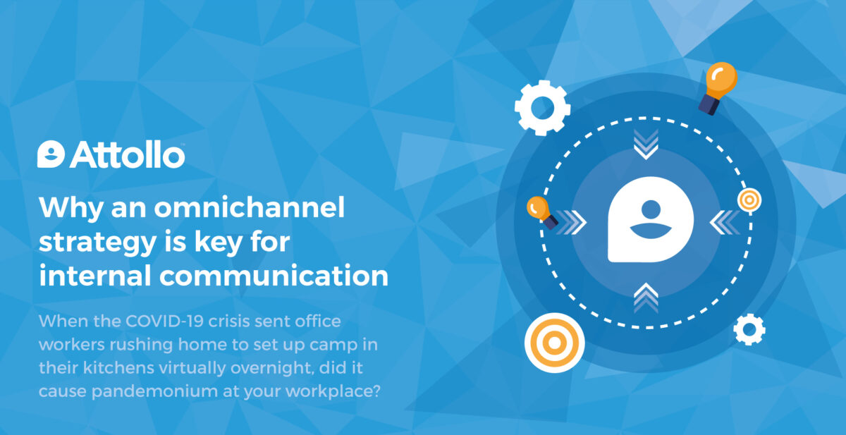 Why an omnichannel strategy is key for internal communications
