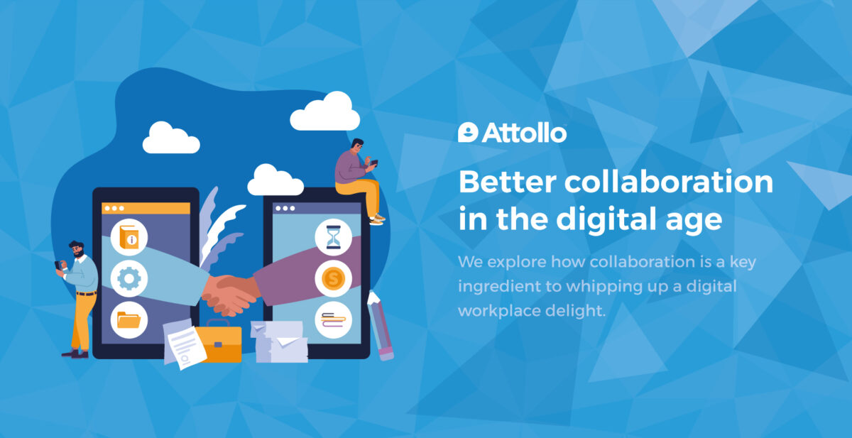 Better collaboration in the digital age