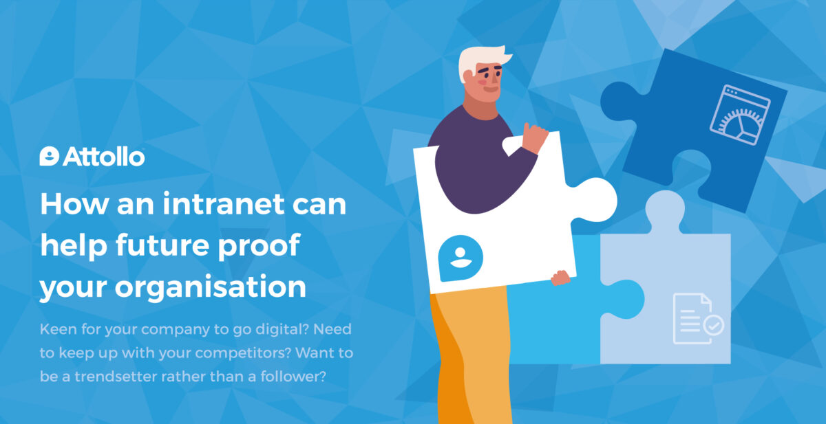 How an intranet can help future-proof your organisation