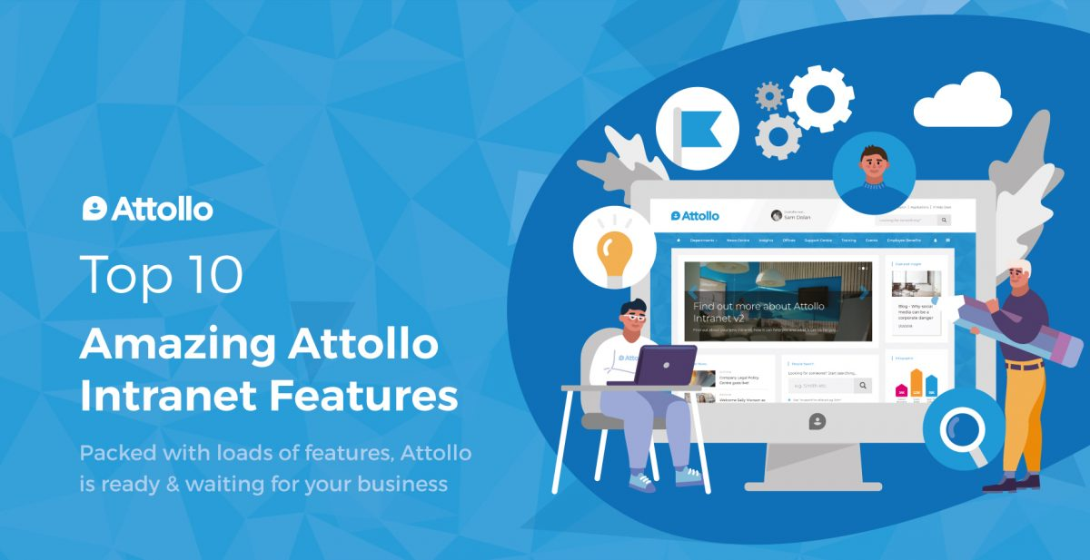 Top 10 Amazing Attollo Intranet Features