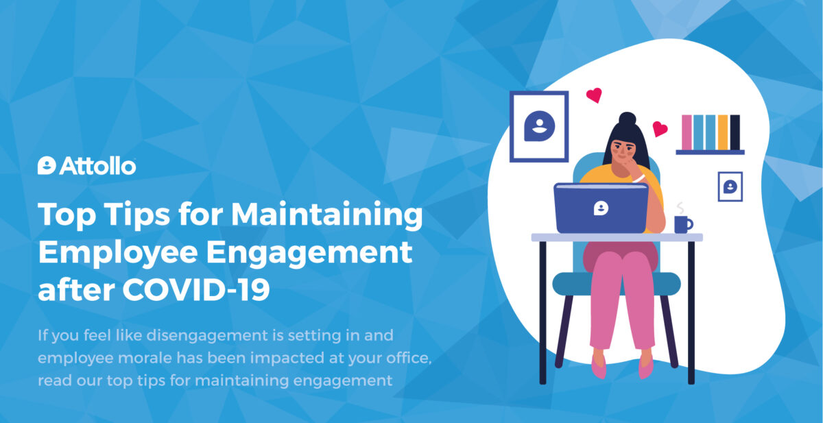 Top Tips for Maintaining Employee Engagement after COVID-19